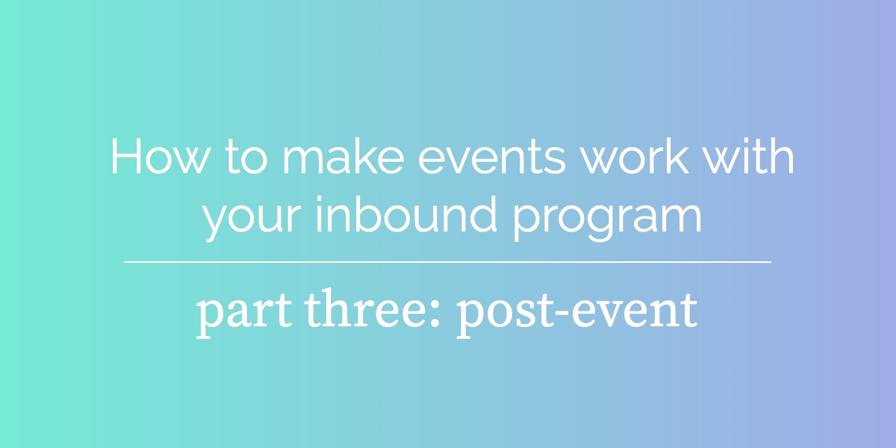 event-inbound-part-three