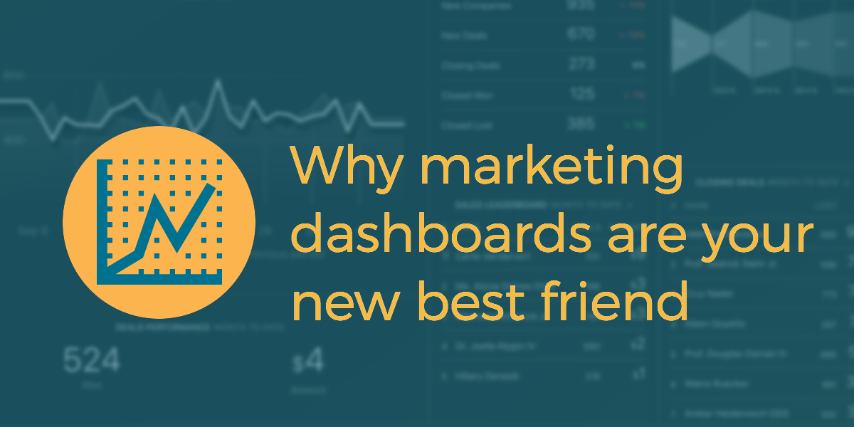 Why marketing dashboards are your new best friend